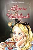 Alice in Wonderland - A Dramatic (Illustrated): Lewis Carroll
