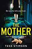 The Mother: A gripping psychological thriller with a killer twist (English Edition)