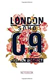 Floral London Soho Fashion District Style Journal Notebook Souvenir Diary: 100 Blank Ruled Pages 6x9 inch: I Love London, London Gifts and souvenirs, ... red bus, London Guardsman and Big Ben tower