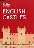 English Castles: England's most dramatic castles and strongholds (Collins Little Books) [Lingua Inglese]