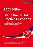 Life in the UK Test: Practice Questions 2021: Questions and answers for the British citizenship test