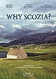 Why Scozia?