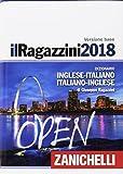 Il Ragazzini 2018. Dizionario inglese-italiano, italiano-inglese