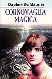 Cornovaglia magica: Immagini e ricordi