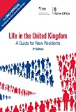 Life in the United Kingdom: A Guide for New Residents, 3rd edition (English Edition)