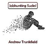 Jobhunting Sucks!