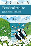 Pembrokeshire (Collins New Naturalist Library, Book 141) (English Edition)