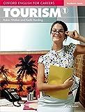 Oxford english for careers. Tourism. Student's book. Per le Scuole superiori. Con espansione online: 1