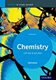 IB Chemistry 2014 Study Guide: Oxford Ib Diploma Program (IB Science 2014) (English Edition)