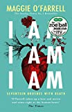I Am, I Am, I Am: Seventeen Brushes With Death: The Breathtaking Number One Bestseller (English Edition)