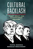 Cultural Backlash: Trump, Brexit, and Authoritarian Populism [Lingua inglese]