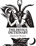 The Devil's Dictionary:Classic Edition(Annotated) (English Edition)