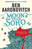 Moon Over Soho: The Second Rivers of London novel: 2