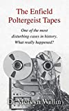 The Enfield Poltergeist Tapes: One of the most disturbing cases in history. What really happened?
