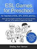 ESL Games for Preschool: for Teachers of ESL, EFL, ESOL and ELL (English Edition)