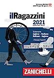 Il Ragazzini 2021. Dizionario inglese-italiano, italiano-inglese. Versione base