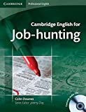 Cambridge english for job-hunting. Intermediate to advanced student's book. Con 2 CD Audio. Per le scuole