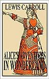 Alice in Wonderland (Illustrated) (English Edition)