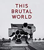 This Brutal World [Lingua inglese]