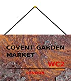 FS London Street Sign Covent Garden Market London WC2 Targa in metallo bombata 20 x 30 cm con cordino