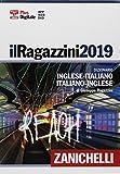 Il Ragazzini 2019. Dizionario inglese-italiano, italiano-inglese. Plus digitale