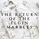 The Return of the Elgin Marbles