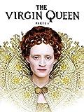 The Virgin Queen - Parte 1
