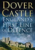 Dover Castle: England's First Line of Defence