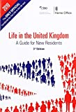 Life in the United Kingdom: Official A Guide for New Residents