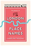 The Book of London Place Names