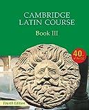Cambridge latin course. Per le Scuole superiori. Con espansione online: Cambridge Latin Course Book 3 Student's Book [Lingua inglese]