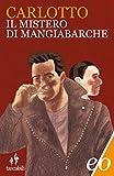Il mistero di Mangiabarche (L'Alligatore Vol. 2)