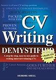 CV Writing Demystified - 2012 Graduate Edition (English Edition)