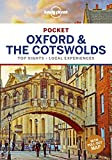 Lonely Planet Pocket Oxford & the Cotswolds [Lingua Inglese]: top sights, local experiences
