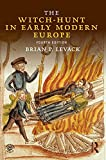 The Witch-Hunt in Early Modern Europe (English Edition)