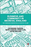 Business and Community in Medieval England: The Cambridge Hundred Rolls Sources Volume (English Edition)