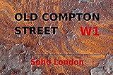 Old Compton W1 Soho London Street Straße Rusty ruggine Targa in metallo bombato Metal Tin Sign 20 x 30 cm