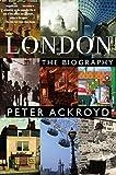 London: The Biography [Lingua Inglese]
