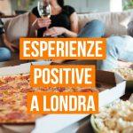 esperienze positive a londra